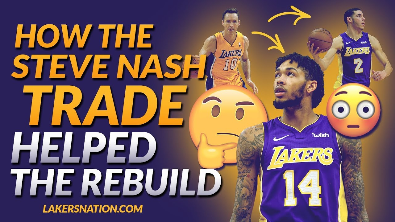 how-the-steve-nash-trade-helped-the-lakers-rebuild