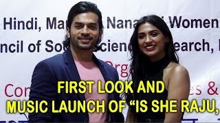 """First Look And Music Launch Of """"IS SHE RAJU?? At Nanavati College."""