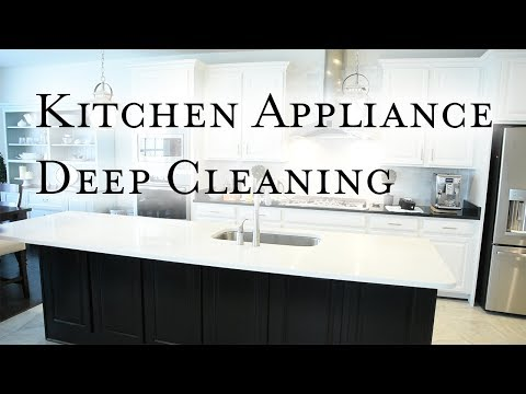 Kitchen Appliances Deep Cleaning Inspiration