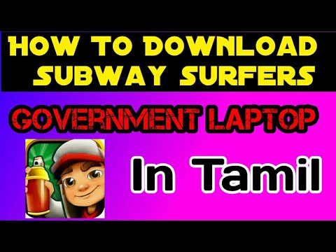 How To Download Subway Surfers For Government Laptop In Tamil