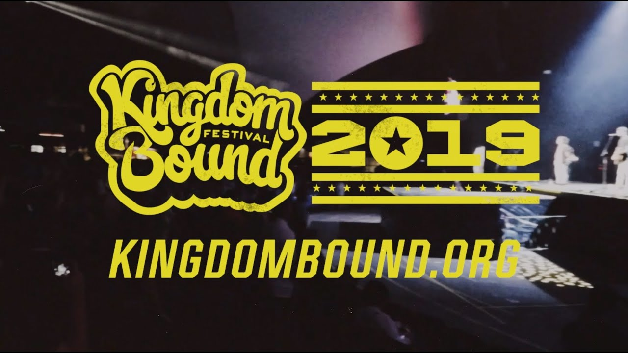 Kingdom Bound 2019 Official Promo - YouTube