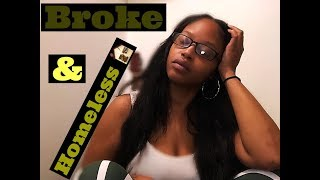 STORY TIME: BROKE & HOMELESS/MOVING TO ATLANTA