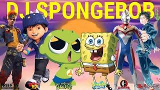 Download 🎤 Dj Spongebob   Versi Spongebob Boboiboy, Free Fire, Ultraman, Shinbi's House, Tokyo Revengers
