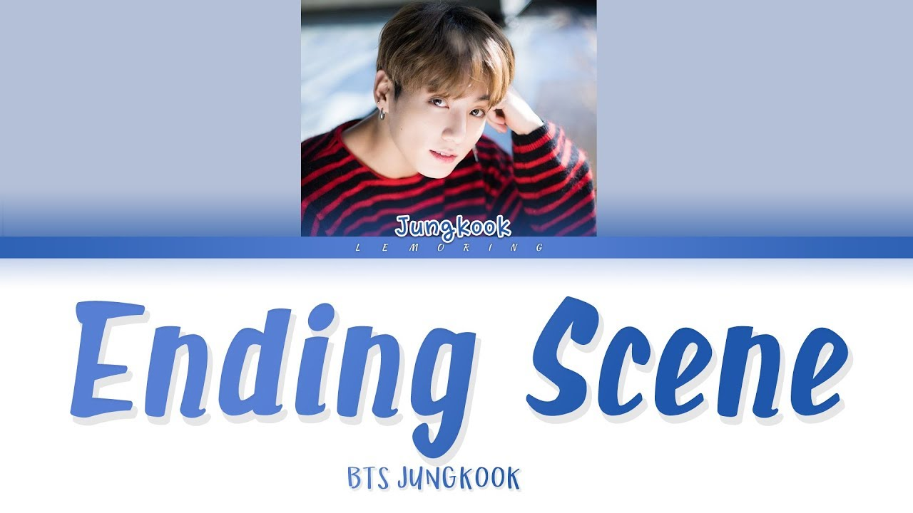 BTS Jungkook (방탄소년단 정국) - Ending Scene (이런 엔딩) (COVER) (Ver 1) [Color Coded Lyrics/Han/Rom/Eng/가사]