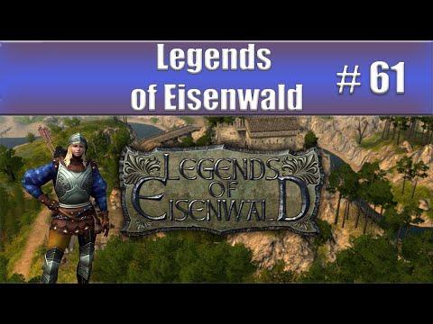 Legends of Eisenwald - Part 61  