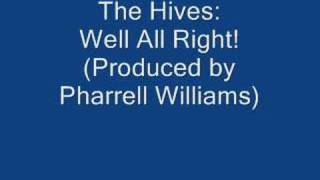 Watch Hives Well All Right video