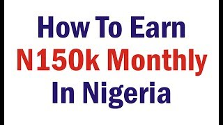 How To Make N150k Monthly In Nigeria, UC Network, Best Forex Trading In Nigeria,