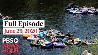 PBS NewsHour full episode, June 29, 2020