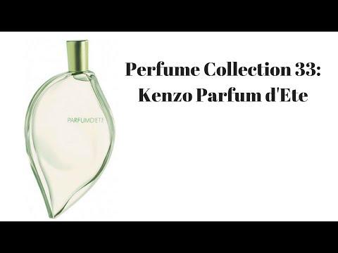 Perfume Collection 33: Kenzo Parfum D'Ete