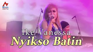 Ike Vanessa - Nyikso Batin  (Official Music Video)