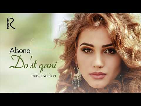 Afsona - Do'st Qani