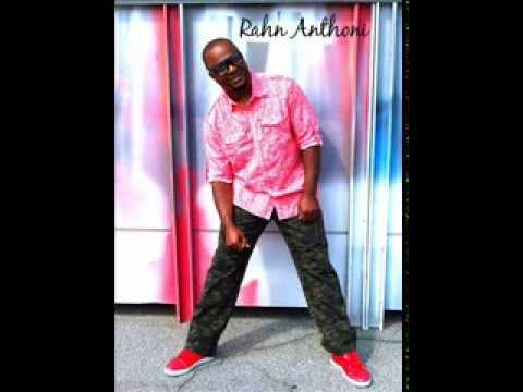 What's Wrong With You? Rahn Anthoni ( RnB )