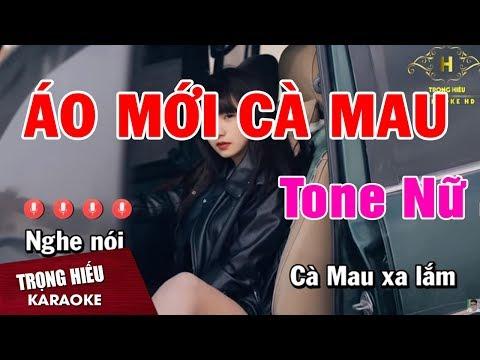 Karaoke Áo Mới Cà Mau Tone Nữ Nhạc Sống   Trọng Hiếu