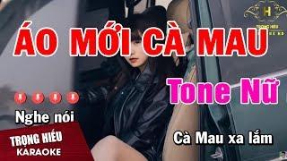 Karaoke Áo Mới Cà Mau Tone Nữ Nhạc Sống | Trọng Hiếu