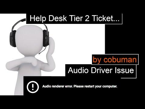 Help Desk Tier 2 Ticket, Audio Render Error. Please restart your computer. 840 g3 solution.