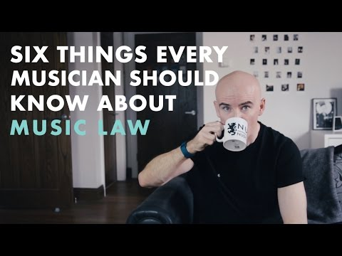 SIX THINGS EVERY MUSICIAN SHOULD KNOW ABOUT MUSIC LAW - Nusic.org.uk Advice Guide