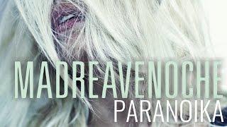 Paranoika - Madreavenoche // Caligo Films