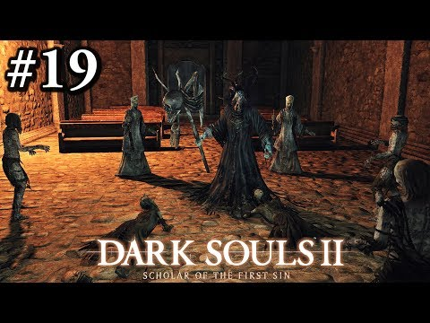 Dark Souls 2: Scholar of the First Sin | Walkthrough #19 (Royal Army Campsite - Chapel Threshold)