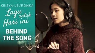 Download KEISYA LEVRONKA - LAGU UNTUK HARI INI (BTS Rekaman Single)
