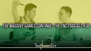 THE MASSIVE GAMES CONTINUE! THE TNC PODCAST #38