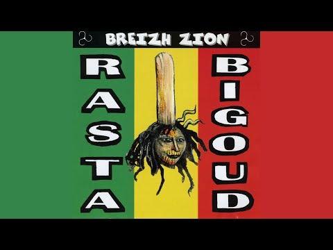 Rasta Bigoud - Breizh Zion (officiel)