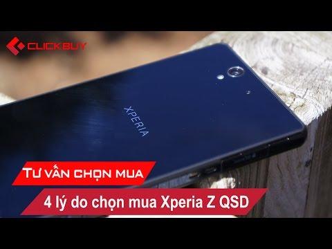 4 Lý do nên mua Sony Xperia Z QSD - Clickbuy