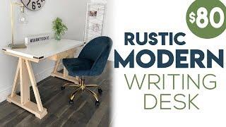 DIY $80 Rustic Modern Writing Desk