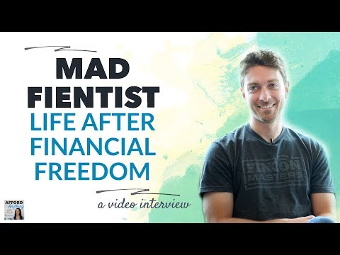 Life After Financial Freedom, with Brandon - the Mad FIentist | Afford Anything