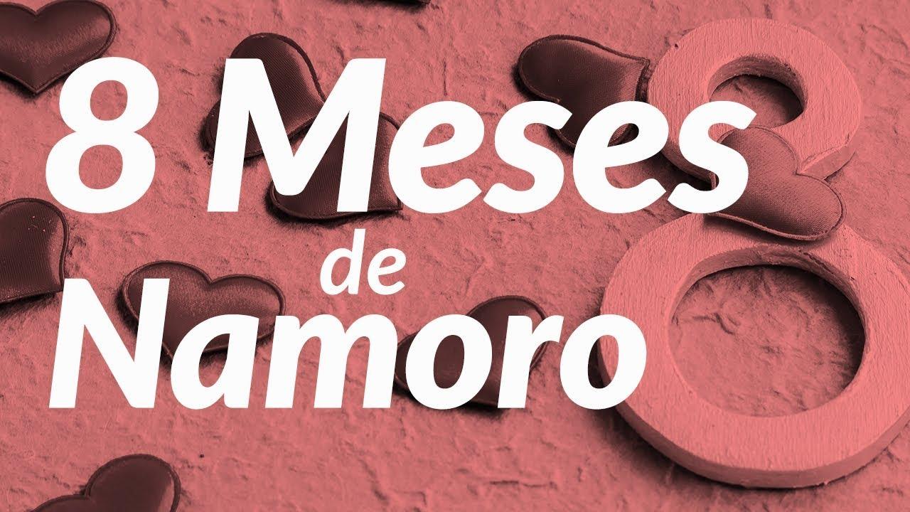 Mensagem De 8 Meses De Namoro (Te Amo!)