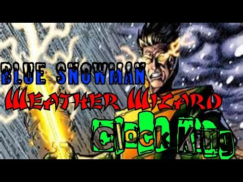 The origins of Blue Snowman, Clock King & Weather wizard