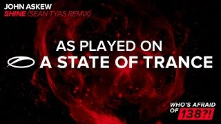 John Askew - Shine (Sean Tyas Remix) [A State Of Trance 734]