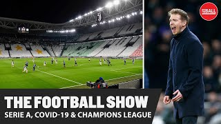 The Football Show Paddy Agnew on Italy s lock down Champions League updates