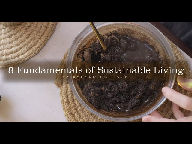 8 Fundamentals of Sustainable Living
