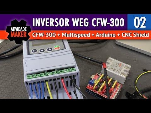 CFW-300 + Multispeed + Arduino + CNC Shield