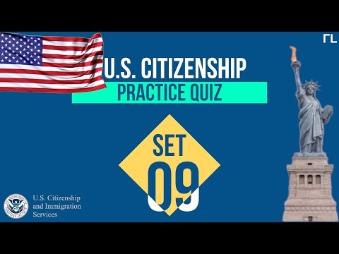 US Citizenship Practice Quiz (Set 9)