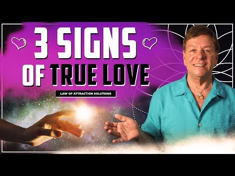 ✅ 3 Signs it is True Love - Attract Your Soulmate - Manifest Love