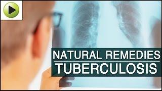 Tuberculosis - Natural Ayurvedic Home Remedies