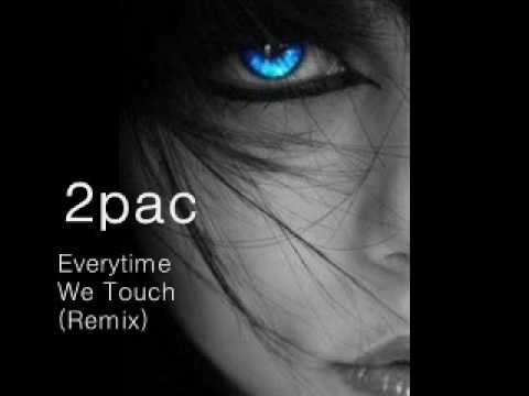2/Tupac - Everytime We Touch With Lyrics