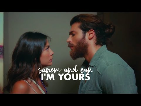 sanem + can || i'm yours