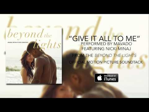 Mavado ft. Nicki Minaj - Give It All To Me (Beyond The Lights Soundtrack)