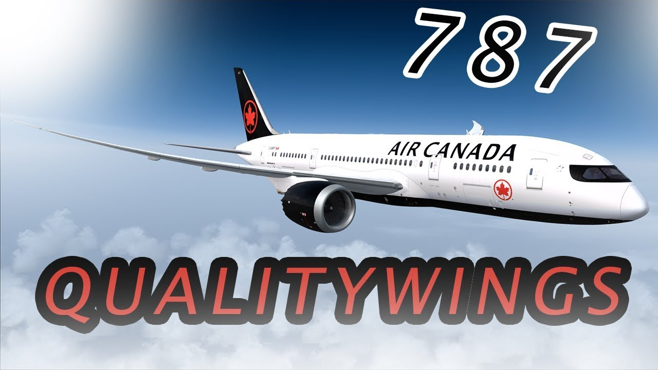 [FSX] Qualitywings 787 Takeoff from Toronto [Air Canada New Livery]