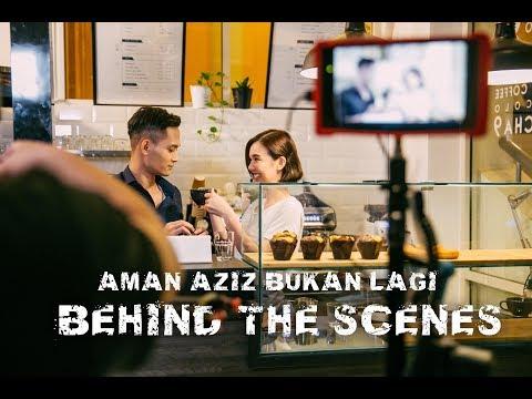 Aman Aziz - Bukan Lagi (Behind The Scenes)