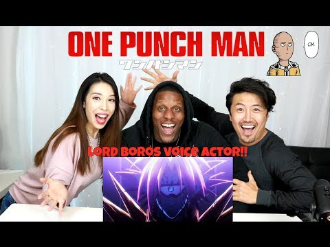 One Punch Man REACTION with VOICE ACTOR LORD BOROS: SAITAMA VS BOROS
