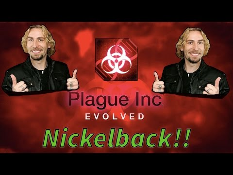 NICKELBACK HAS DESTROYED THE WORLD!!!! ( Plague Inc. Evolved)
