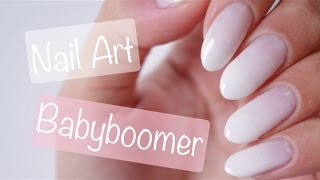 Nail Art Facile : Babyboomer♡
