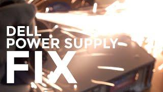 Dell Power Supply Fix