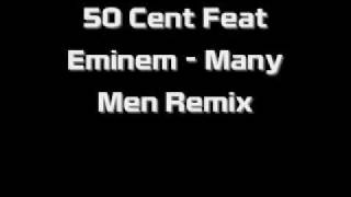 50 Cent Feat Eminem - Many Men Remix