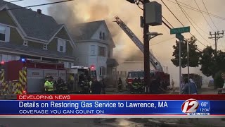 Details on restoring gas service to Lawrence, MA