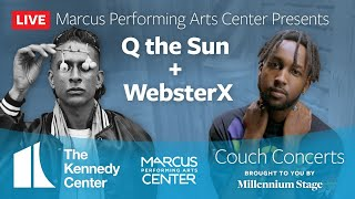 Couch Concerts National Spotlight: Marcus Center for the Arts Presents Q the Sun & WebsterX