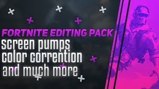 Fortnite Editing Pack!! (Screen Pumps,CC's etc)